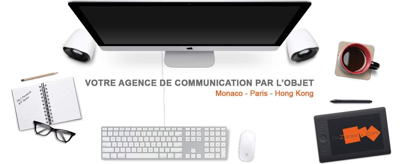 DEZIGNER COM agence de publicité par l'objet Monaco